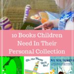 10 Books Children Need in their Personal Collection