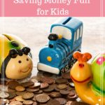 5 Ways to Make Saving Money Fun for Kids