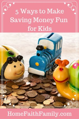 5 Ways to Make Saving Money Fun for Kids | Help your child save their money with these 5 ways to make saving money fun for kids. #4 is sure to be a favorite. Click to read.