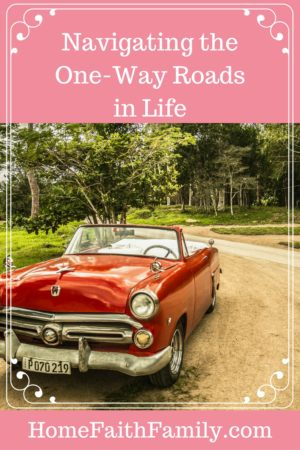 Navigating the One-Way Roads in Life | Do you ever feel lost in this crazy world? Like you're not in control and no matter what you do you still feel like your spinning? Click to read how you can better spiritually navigate those crazy one-way roads in life.