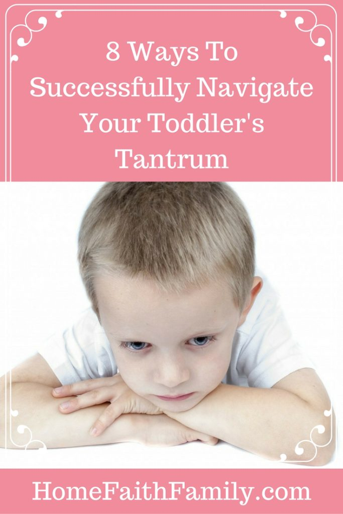 8 Ways to Successfully Navigate Your Toddler's Tantrum | Having a screaming toddler is not fun. Here are 8 easy ways to successfully navigate your toddler's tantrum without losing your sanity. #1 is important and #8 will set you and your toddler up for success in the future. Click to read.