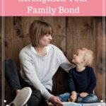 10 Tips to Strengthen Your Family Bond