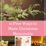 10 Free Ways to Make Christmas Memorable