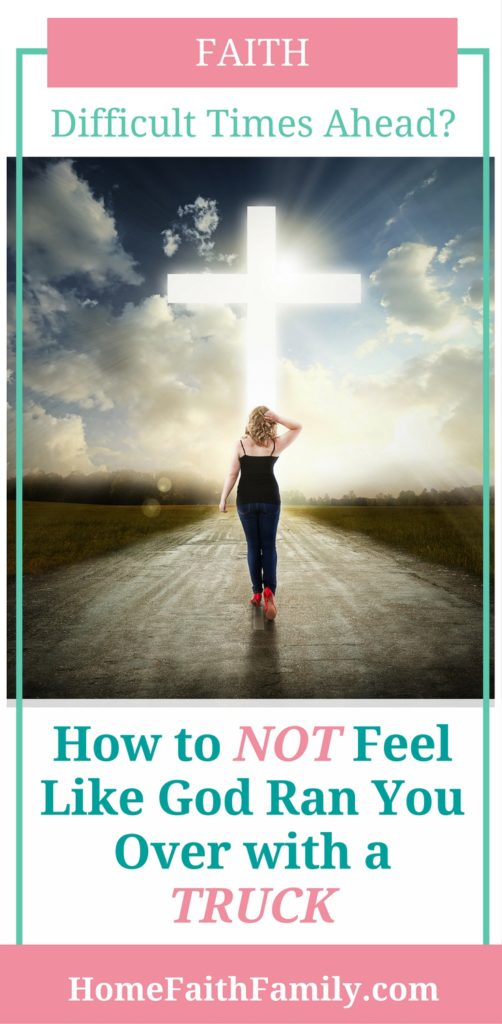 Are you currently experiencing difficult times? We know it's important to trust God and His plan for our lives. But, how can we overcome fear and difficult times without feeling like God ran us over with a truck? Click to read and learn how you can strengthen your faith in God, even through hard times.