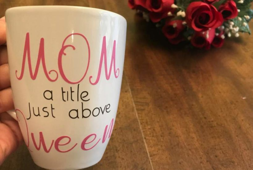Mom & Queen – An Easy Vinyl Cricut Project