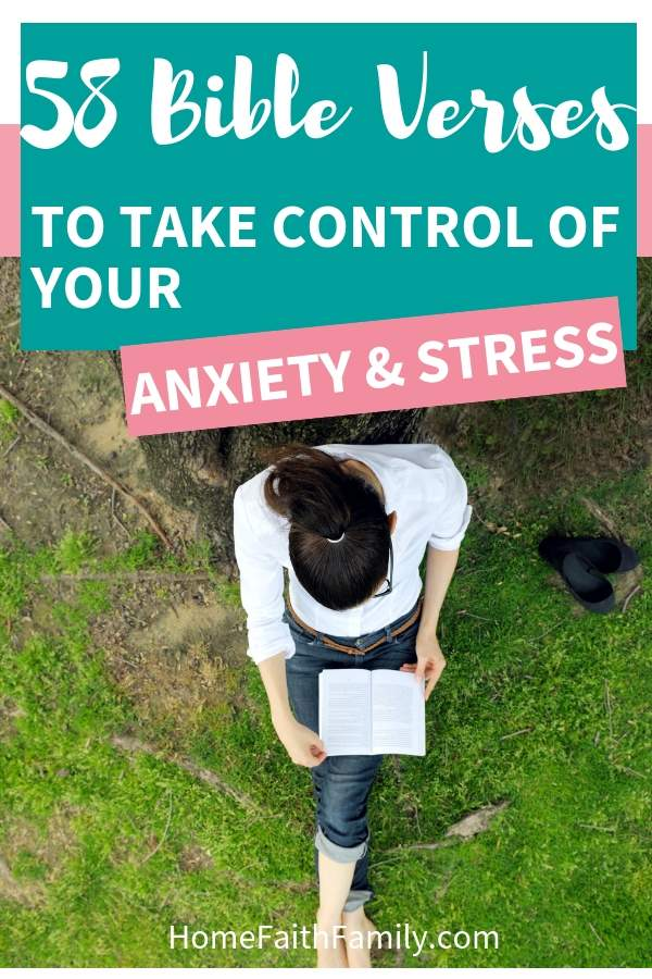 58 Bible Verses To Take Control Of Your Anxiety and Stress