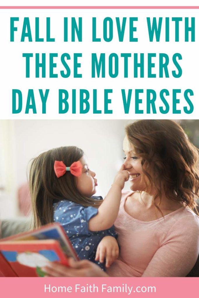 Fall In Love With These Mothers Day Bible Verses Home Faith Family